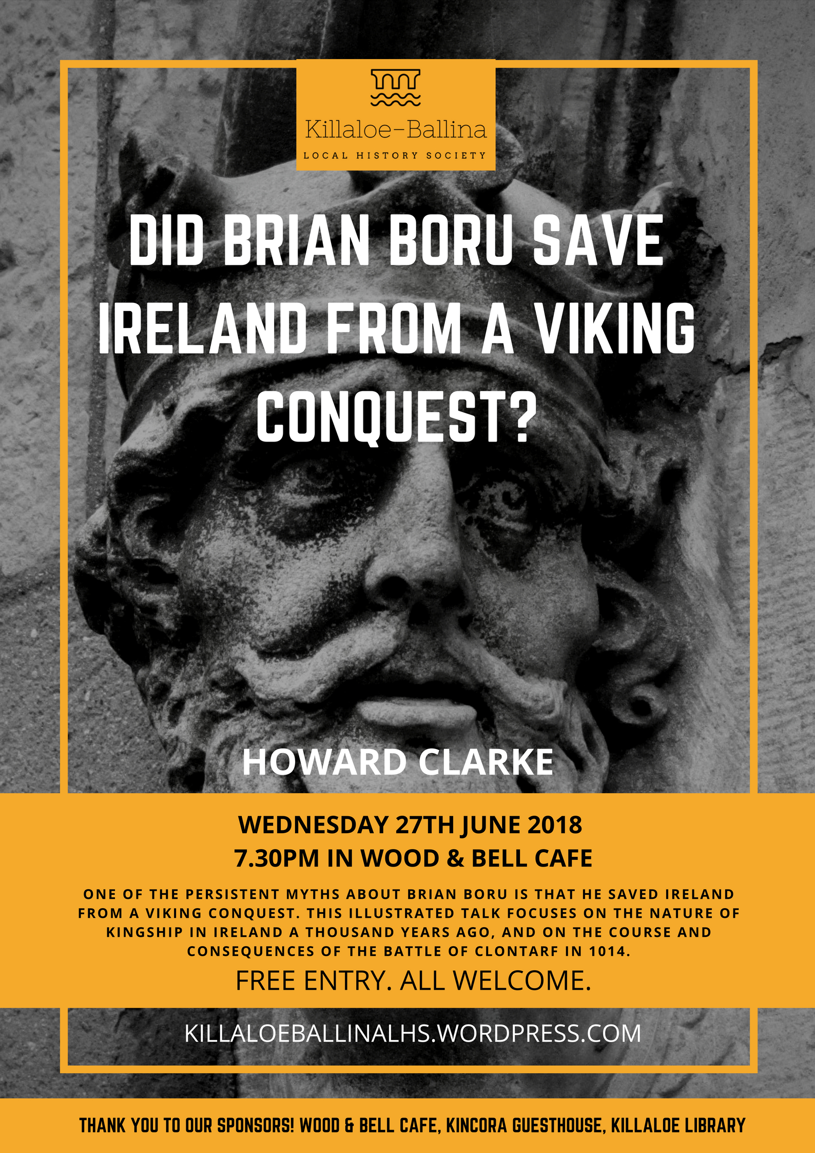 We are thrilled to announce that our June lecture will be on someone very  close to all of our hearts here in Killaloe and Ballina – Brian Boru!